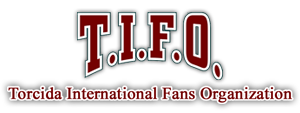 T.I.F.O. Torcida International Fan Organization